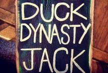 DUCK DYNASTY / by Casidee Brinkerhoff