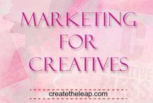 Marketing For Creatives / Ideas and tips for marketing that Artists and Writers can use