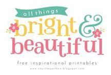 All Things Bright & Beautiful Blog