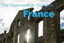 France - Ideas / by The Opportunistic Travelers