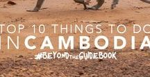 Cambodia - Ideas / Various ideas for when we travel to Cambodia.