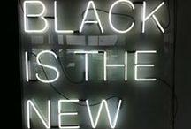 .:Black Is The New Black:. / by Negar Tafreshi