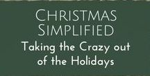 Simple Christmas / Bringing simplicity to the chaos of the holiday season for families.