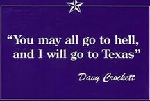 T: Texas--Deep in My Heart... / by Wendy Epps