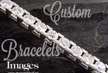 Custom Bracelets / Bracelets Custom Made By Images Jewelers