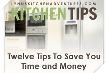 Kitchen Tips / by Lynn's Kitchen