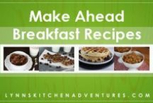 Breakfast Recipes / by Lynn's Kitchen