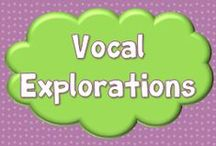Vocal Explorations