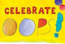 Celebrate Oops! / Based on the bestselling book Beautiful Oops! by Barney Saltzberg, CELEBRATE OOPS! is an initiative designed to build confidence and turn accidents into teaching moments.   #BeautifulOops