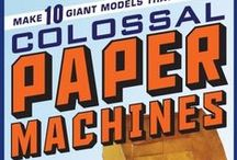 Trucks, Planes and Rocketships..made of paper! / Colossal Paper Machines and the kids who make them. http://workman.com/products/9780761176404/