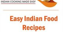 Easy Indian Food Recipes / A collection of easy to make Indian food recipes with minimal effort. Step wise cooking instructions for all recipes so that you can make your own home cooked Indian curry at home.