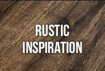 Rustic Inspiration / This board is dedicated to pins all about rustic styles and decor! / by Bestlaminate