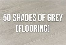 50 Shades of Grey [Flooring] / Grey flooring is a huge trend right now! This board is dedicated to grey floors and sparking some grey inspiration!
