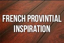 French Provintial Style / Sophisticated, classic and beautiful! Find French Provintial inspiration here. / by Bestlaminate