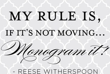 All Things Monogrammed / Don't stand still...I might monogram you ! / by Rarebits