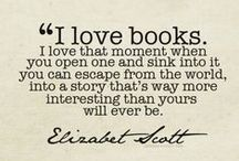 I Love Books :) / Favorite books, quotes about books, etc