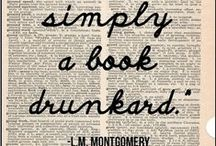 A Book Drunkard I Am.... / My Favorite Books, Quotes from Books, and Book-Related Items... / by Jo Ann