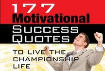 177 Motivational Success Quotes to Live the Championship Life / Motivational Quotes from John Di Lemme - Grab a Hold of John Di Lemme's *177* Motivational Success Quotes to Live the Championship Life Book for FREE at http://www.177Quotes.com