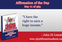 Daily Millionaire Affirmations / Daily Millionaire Affirmations from John Di Lemme - Get Your FREE *365* Daily Affirmations at www.365AffirmationsBook.com