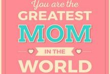 Greatest love of MOM / To celebrate the Happy Mother's Day! We love you, moms! / by mobile9