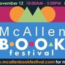 2016 McAllen Book Festival / The McAllen Book Festival is designed expressly for children and teens!  It will be held at the Main Library and is a free event open to the public featuring a diverse group of national, regional and local youth authors who will participate in readings, panel discussions, and book signings.