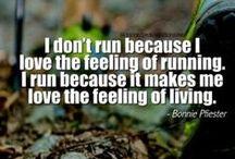 Run Motivation / Runnnnnnning  / by Sarah FitzPatrick