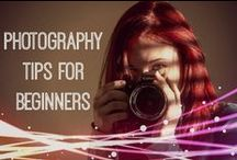 Photography Tips / I want to know everything about photography!