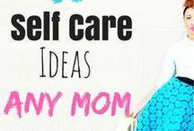 **SELF CARE** / self care, self care ideas, self care for moms