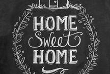 home sweet home / by Gina Avis