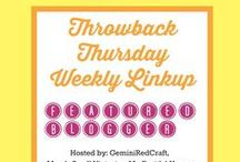 Throwback Thursday Weekly Link-up / Join us and share a previous blog post you wrote that needs attention and love!