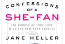"Confessions of a She-Fan: The Course of True Love with the New York Yankees / Two months into the 2007 season, the Yankees were in last place. I couldn't take it. I was a Yankee fan and I was used to winning. I wrote a piece in the NYT announcing I was suing the team for divorce. The grounds? Mental cruelty. To counter the backlash from other fans calling me a traitor, I followed the Yanks to every game in every city for the rest of the season. ""Confessions"" is the result. Did I get to meet any Yankees? Maybe."