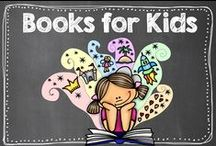 Books for Kids / There are so many great children's books out there, so why not collect them in one place!? / by Hilary Lewis - Rockin' Teacher Materials