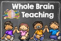 Whole Brain Teaching / Awesome ideas and videos about whole brain teaching in the classroom.