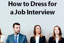 Dress for Success / First impression is important when looking for a job. Dress for a job you want - dress for a success.