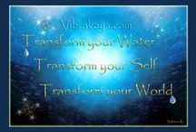 I LOVE Water! / Transforming your Water transforms your Self which in turn transforms your perceived World. Saleena Kí