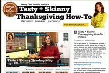 Healthy Thanksgiving / by Jennifer Iserloh - Skinny Chef