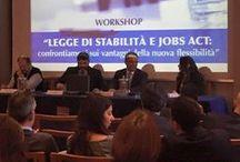 """Roadshow sul Jobs Act / """"Legge di Stabilità e Jobs Act: confrontiamoci sui vantaggi della nuova flessibilità"""". Workshop organizzati per far conoscere le opportunità introdotte nel mondo del lavoro dalla nuova legge."""