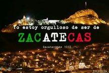 100% Zacatecas / by Ortencia Solis