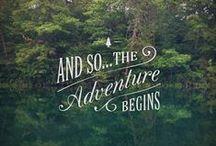 adventure awaits / all things that spark a sense of adventure
