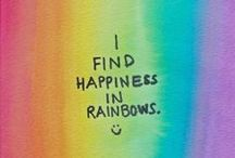 RAINBOW / I find happiness in colors and rainbows
