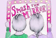 SMASH THE MIRROR / A project to empower people to be more confident with their body image and to educate to self-love. Join our community here: https://www.facebook.com/smashthemirror2015?ref=bookmarks