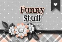 » Funny Stuff / All Kinds Of Funny Stuff ^_^