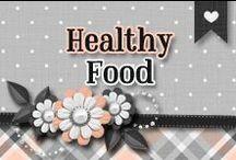 » Healthy Food / Healthy Food We Should Eat ♥