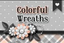 » Colorful Wreaths / All Kinds Of Colorful Wreaths ♥