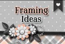 » Framing Ideas / Variety Of Framing Ideas ♥ / by Jiovanna Aceves ♥