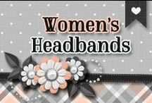 » Women's Headbands / Beautiful Head Bands Of All Kinds ♥