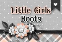 » Little Girls Boots / All Kinds Of Pretty Boots :)