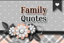 » Family Quotes / All about Family Quotes ♥ {Hernandez Aceves Family} ♥