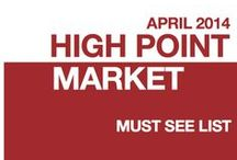 High Point Market April 2014 / It's that time of year! It's High Point Market time! Whether you're going to Market or just going to enjoy the pins from others, come see the who's who and what's what of #HPMKT