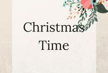 Christmas Time / Christmas crafts, recipes and all thing Christmas